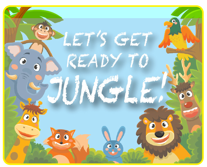 Let's get ready to jungle!